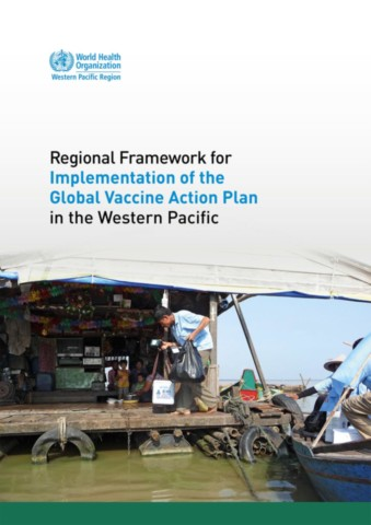 Regional Framework for Implementation of the Global Vaccine Action Plan in the Western Pacific