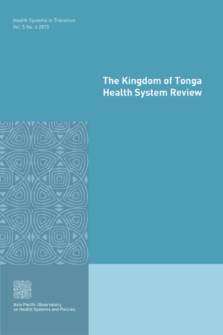 The Kingdom of Tonga Health System Review