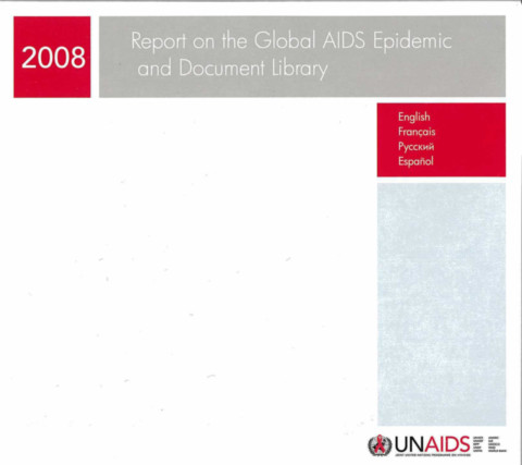 Report on the Global AIDS Epidemic and Document Library
